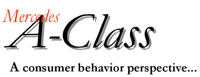 Mercedes - A-Class: A consumer behavior perspective
